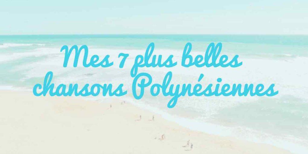 7 chansons polynesiennes