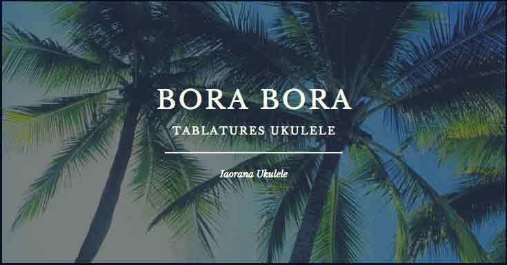 tablatures borabora