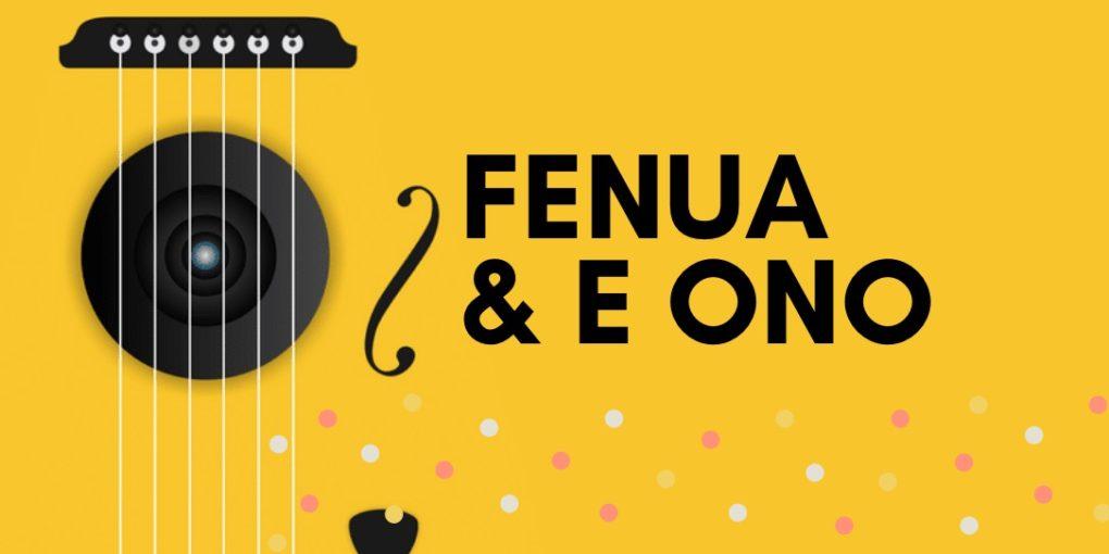 Fenua - E Ono